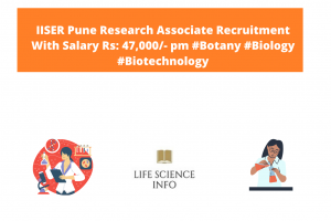 IISER Pune Research Associate Recruitment With Salary Rs 47,000- pm #Botany #Biology #Biotechnology