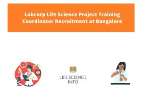 Labcorp Life Science Project Training Coordinator Recruitment at Bangalore