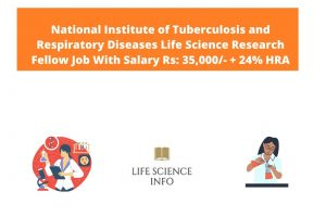 National Institute of Tuberculosis and Respiratory Diseases Life Science Research Fellow Job With Salary Rs 35,000- + 24% HRA pm